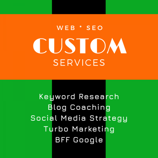 Custom Services, SEO WEB Designs