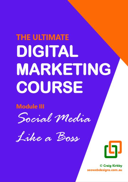 Digital Marketing Course, Module 3